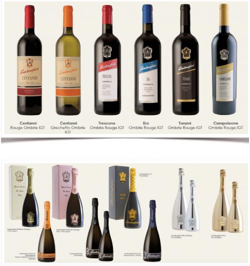 Lamborghini France (vins et Pétillants) - Le vin blanc, qui est un vin gastronomique est un monocépage de GRESCHETTO.  Ensuite les rouges sont composés en assemblage ou monocépage en fonction des cuvées, de SANGIOVESE, MERLOT et CABERNET SAUVIGNON. Cinq cuvées pour cinq profils : des vins fruités jusqu'aux grands vins de gardes riches et complexes disponibles à maturité (millésimes disponible en 2012/2013 pour les grands vins)   Enfin, Cinq vins effervescents qui sont conçus dans la région de Trevise, au nord-est de l'Italie (célèbre région du Prosecco), ou vous allez retrouver, des effervescents en Brut, Extra-Dry, Demi-sec ou encore en rosé, à base de GLERA pour les Valdobbiadene Prosecco Superiore D.O.C.G (qui est la plus haute distinction des Prosecco, les meilleurs terroirs), ou alors PINOT BLANC, PINOT NOIR et/ou CHARDONNAY pour les autres pétillants, avec une particularité : le design des bouteilles !  Les vins Lamborghini sont présents sur les plus belles tables/établissements d'Italie, et bientôt de France.