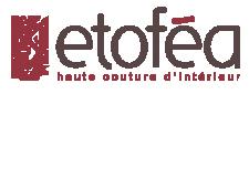 ETOFEA - LINGE - TEXTILES - TISSUS D'AMEUBLEMENT